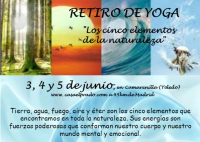 """Retiro """"Yoga y los 5 elementos de la naturaleza"""" 3, 4 y 5 de junio de 2016"""